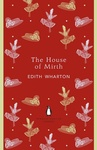 Edith Wharton: The House of Mirth