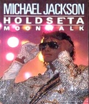 Michael Jackson: Holdséta – Moonwalk