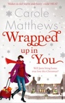 Carole Matthews: Wrapped up in You