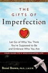 Brené Brown: The Gifts of Imperfection