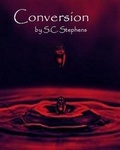 S. C. Stephens: Conversion