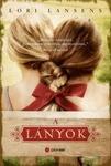 Lori Lansens: A lányok