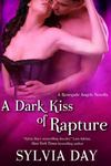 Sylvia Day: A Dark Kiss of Rapture