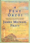 James Michael Pratt: A fény őrzői
