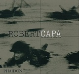 Richard Whelan: The Definitive Collection of Robert Capa