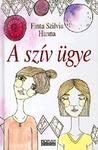 Finta Szilvia Hanna: A szív ügye