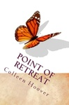 Colleen Hoover: Point of Retreat