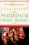 Jean Plaidy: Murder Most Royal
