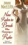 Sarah MacLean: Nine Rules to Break When Romancing a Rake