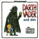 Jeffrey Brown: Darth Vader and Son