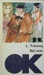 Lev Tolsztoj: Bál után