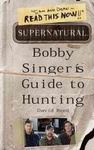 David Reed: Supernatural: Bobby Singer's Guide to Hunting