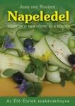Joan van Rooijen Napeledel Az Élő Ételek szakácskönyve