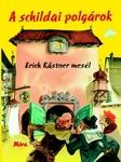Erich Kästner: A schildai polgárok