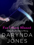 Darynda Jones: For I Have Sinned
