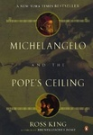 Ross King: Michelangelo and the Pope's Ceiling