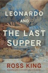 Ross King: Leonardo And The Last Supper