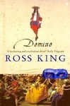 Ross King: Domino