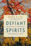 Ross King: Defiant Spirits