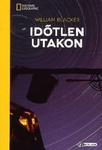 William Blacker: Időtlen utakon