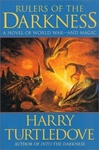 Harry Turtledove: Rulers of the Darkness