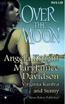 Angela Knight – MaryJanice Davidson – Virginia Kantris – Sunny: Over the Moon