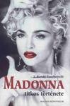 J. Randy Taraborrelli: Madonna titkos története