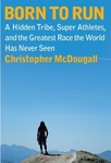 Christopher McDougall: Born to Run