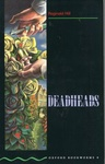 Reginald Hill: Deadheads (Oxford Bookworms)
