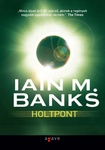 Iain M. Banks: Holtpont
