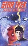 James Blish: Spock Must Die!