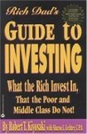 Robert T. Kiyosaki – Sharon L. Lechter: Rich Dad's Guide to Investing