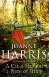 Joanne Harris: A Cat, a Hat and a Piece of String