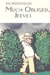 P. G. Wodehouse: Much Obliged, Jeeves