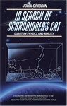 John Gribbin: In Search of Schrödinger's Cat