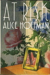 Alice Hoffman: At Risk