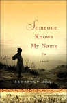 Lawrence Hill: Someone Knows My Name