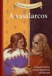 Alexandre Dumas – Oliver Ho: A vasálarcos