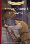 Victor Hugo – Deanna McFadden: A notre-dame-i toronyőr