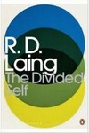 R. D. Laing: The Divided Self
