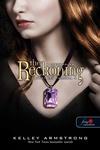 Kelley Armstrong: The Reckoning – A leszámolás