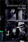 Jennifer Bassett: American Crime Stories (Oxford Bookworms)