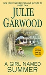 Julie Garwood: A Girl Named Summer