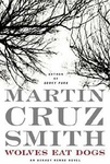 Martin Cruz Smith: Wolves Eat Dogs