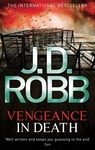 J. D. Robb: Vengeance in Death