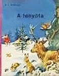 Hans Christian Andersen: A fenyőfa