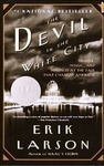 Erik Larson: The Devil in the White City