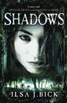 Ilsa J. Bick: Shadows