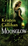 Kristen Callihan: Moonglow