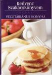 Kedvenc szakácskönyvem - Vegetáriánus konyha